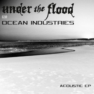 Under The Flood альбом Ocean Industries