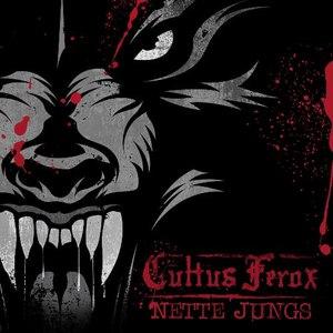 Cultus Ferox альбом Nette Jungs