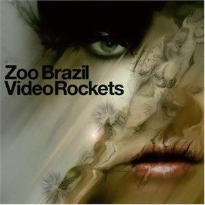 Zoo Brazil альбом Video Rockets