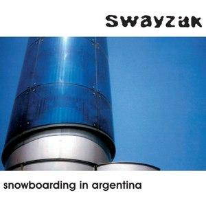 Swayzak альбом Snowboarding in Argentina