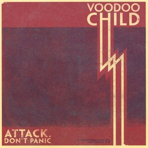 Voodoo Child альбом Attack. Don't Panic!