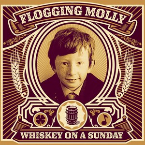 Flogging Molly альбом Whiskey On A Sunday