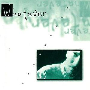 Whatever альбом Somewhere