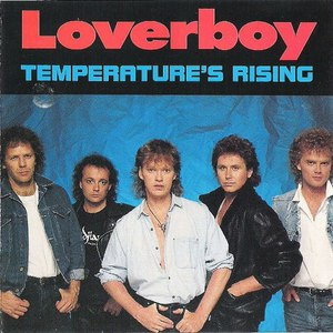 Loverboy альбом Temperature's Rising
