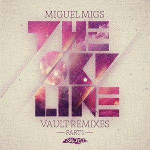 Miguel Migs альбом The Skyline Vault Remixes, Pt. 1