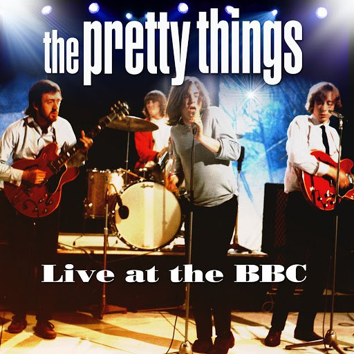 The Pretty Things альбом Live at the BBC