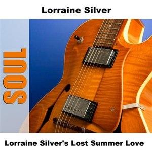 Lorraine Silver альбом Lorraine Silver's Lost Summer Love