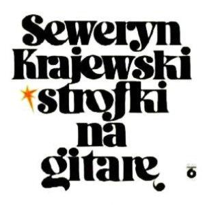 Seweryn Krajewski альбом Strofki na gitarę