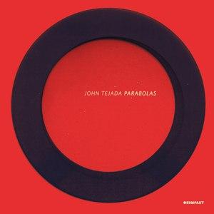 John Tejada альбом Parabolas