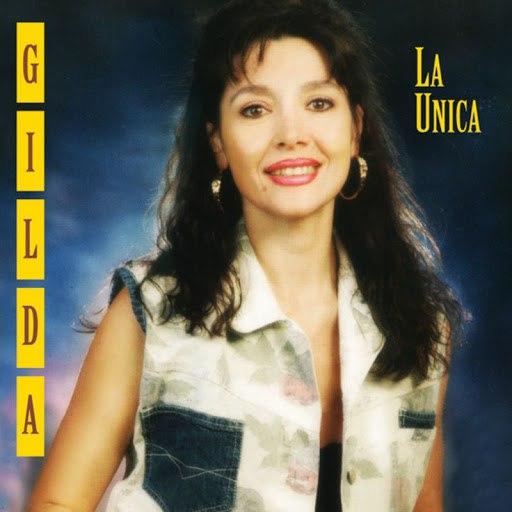 Gilda альбом La Unica