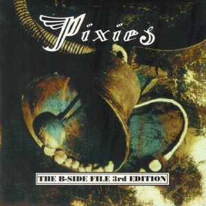 Pixies альбом The B-Side File 3rd Edition