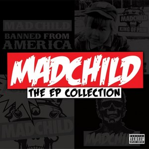 Madchild альбом The Ep Collection