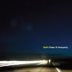 Steffi альбом Power of Anonymity