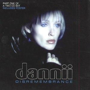 Dannii Minogue альбом Disremembrance
