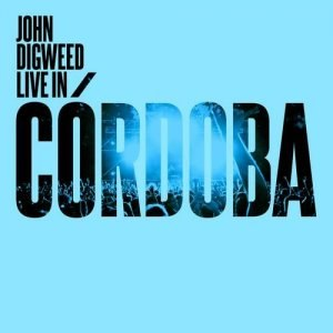 Guy J альбом John Digweed Live In Cordoba
