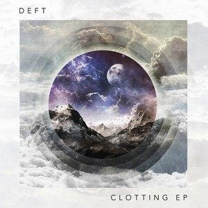 Deft альбом Clotting EP