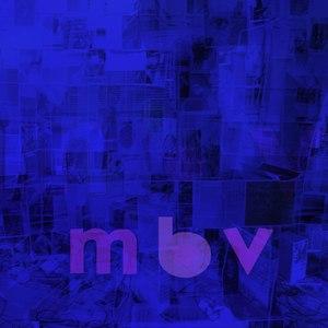 My Bloody Valentine альбом m b v