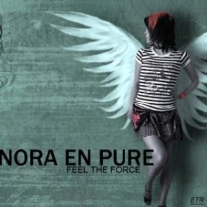 Nora En Pure альбом Feel The Force