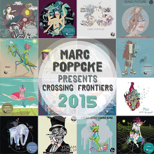 Marc Poppcke альбом Marc Poppcke Presents Crossing Frontiers 2015