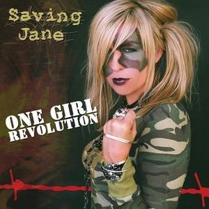 Saving Jane альбом One Girl Revolution
