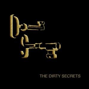 The Dirty Secrets альбом The Dirty Secrets