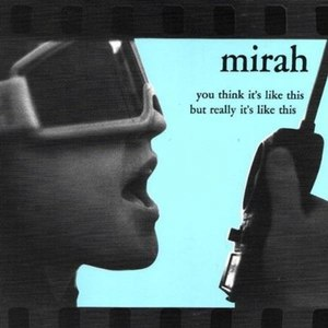 Mirah альбом You Think It's Like This But Really It's Like This