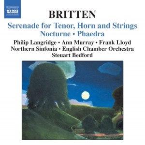 Benjamin Britten альбом BRITTEN: Serenade, Op. 31 / Nocturne, Op. 60 / Phaedra, Op. 93