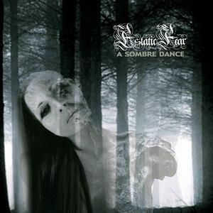 Estatic Fear альбом A Sombre Dance