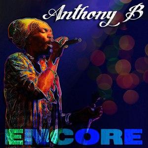 Anthony B альбом Encore