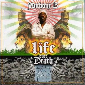 Anthony B альбом Life Over Death
