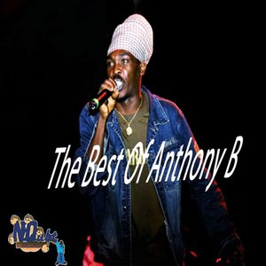 Anthony B альбом The Best of Anthony B: Cold Blooded Murderer