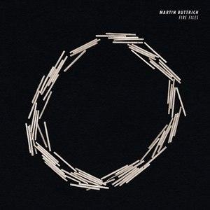 Martin Buttrich альбом Fire Files