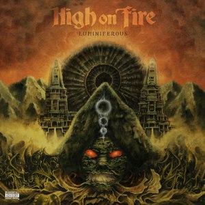 High On Fire альбом Luminiferous