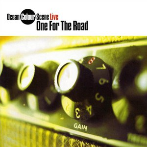 Ocean Colour Scene альбом Live: One for the Road