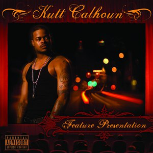 Kutt Calhoun альбом Feature Presentation