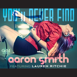Aaron Smith альбом You'll Never Find (feat. Lauren Ritchie)