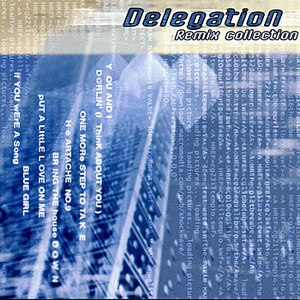 Delegation альбом Delegation Remix Collection
