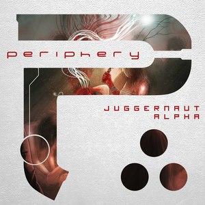 Periphery альбом Juggernaut: Alpha