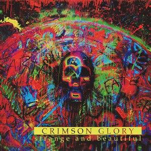 Crimson Glory альбом Strange and Beautiful