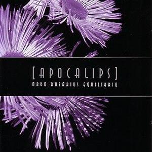 Ordo Rosarius Equilibrio альбом Apocalips