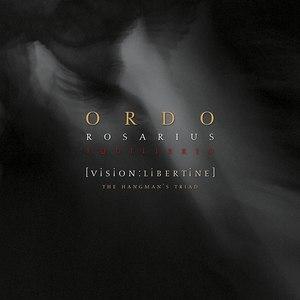 Ordo Rosarius Equilibrio альбом Vision:Libertine The Hangman's Triad