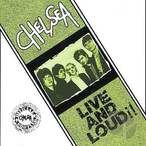 Chelsea альбом Live and Loud