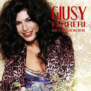 Giusy Ferreri альбом Non ti scordar mai di me