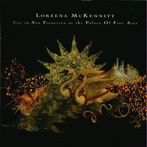 Loreena McKennitt альбом Live In San Francisco at the Palace Of Fine Arts