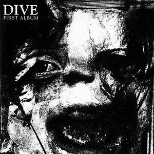 Dive альбом First Album