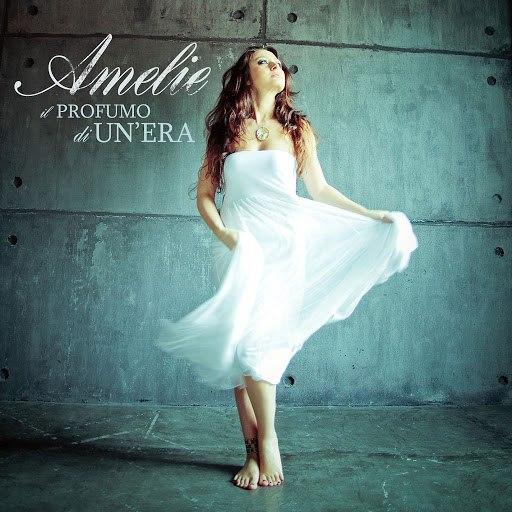 Amelie альбом Il Profumo Di Un'Era