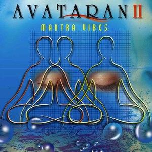 Sahil Jagtiani альбом Avataran 2: Mantra Vibes