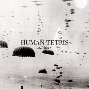 HUMAN TETRIS альбом Soldiers
