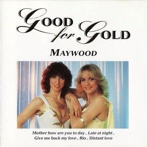 Maywood альбом Good for Gold