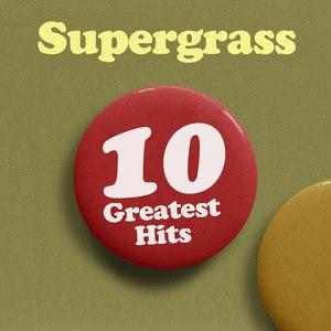Supergrass альбом 10 Greatest Hits